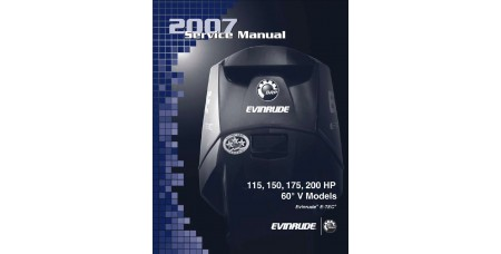 Service Manual 2007 Evinrude E-tec 115-150-175-200 Hp 60° V