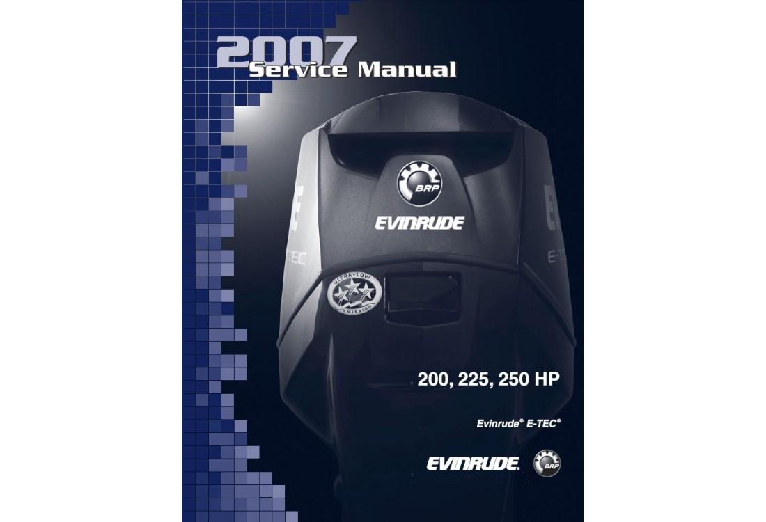 Service Manual 2007 Evinrude E-tec 200-225-250 Hp 90V6 (BRP p/n 5007215)
