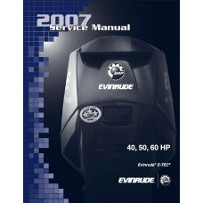Service Manual 2007 Evinrude E-tec 40-50-60 Hp