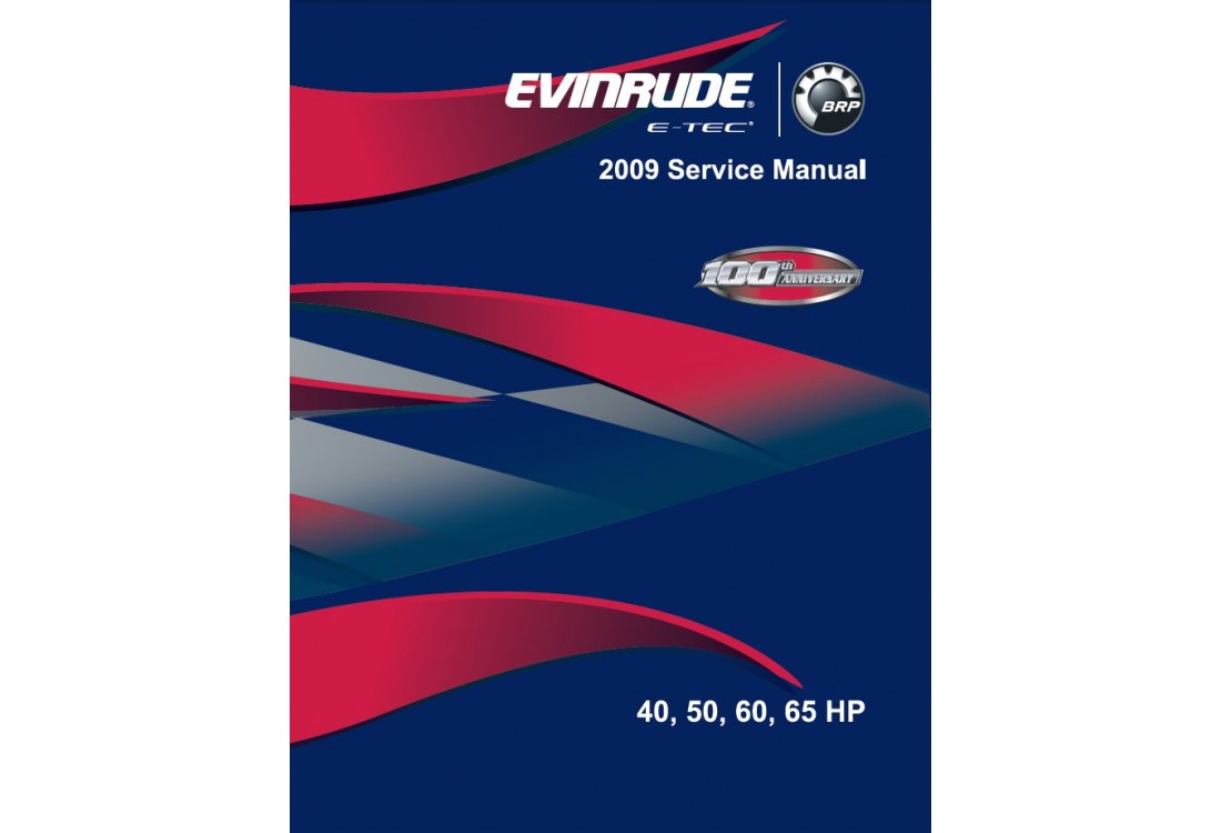 Service Manual 2009 Evinrude E-tec 40-50-60-65 Hp (p/n 5007805)