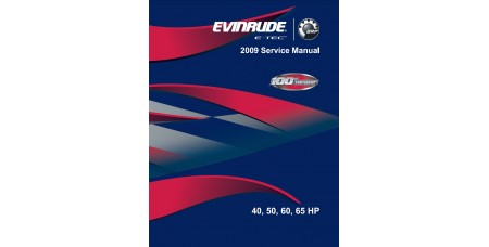 Service Manual 2009 Evinrude E-tec 40-50-60-65 Hp