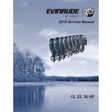 Service Manual 2010 Evinrude E-tec 15-25-30 Hp