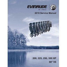 Service Manual 2010 Evinrude E-tec 200-225-250-300 Hp 90° V6