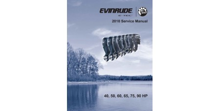 Service Manual 2010 Evinrude E-tec 40-50-60-65-75-90 Hp