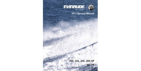 Service Manual 2011 Evinrude E-tec 200-225-250-300 Hp 90° V6