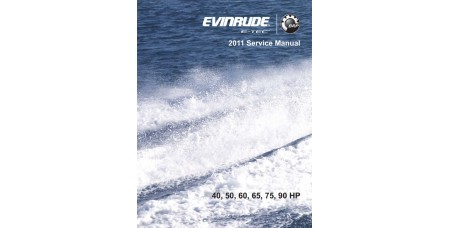 Service Manual 2011 Evinrude E-tec 40-50-60-65-75-90 Hp