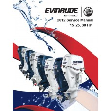 Service Manual 2012 Evinrude E-tec 15-25-30 Hp