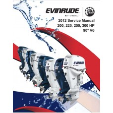 Service Manual 2012 Evinrude E-tec 200-225-250-300 Hp 90° V6