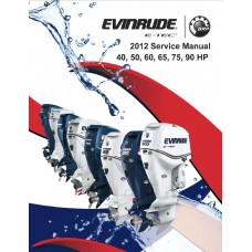 Service Manual 2012 Evinrude E-tec 40-50-60-65-75-90 Hp